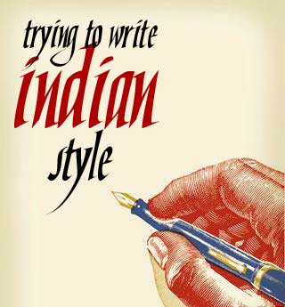 Related Keywords & Suggestions for indian style writing